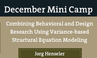 Combining Behavioral and Design Research Using Variance-based Structural Equation Modeling